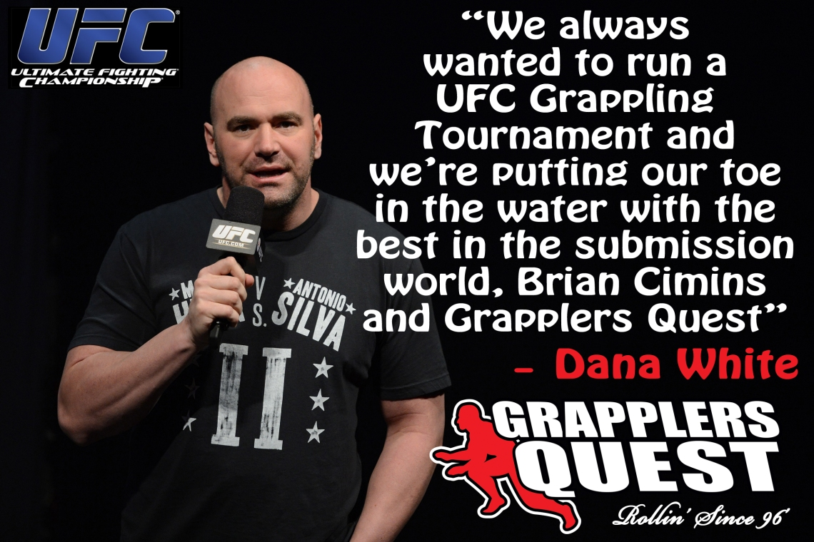 Dana-White-UFC-Grapplers-Quest-Quote