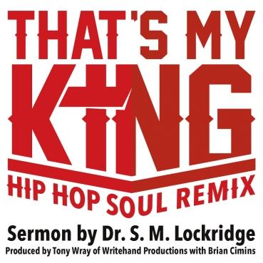 Thats-My-King-Hip-Hop-Soul-Remix